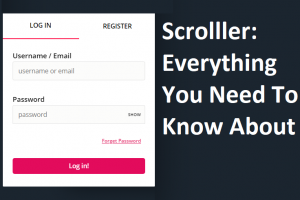 Scrolller: Everything You Need To Know About